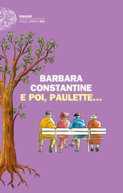 E poi, Paulette... ebook by Barbara Constantine