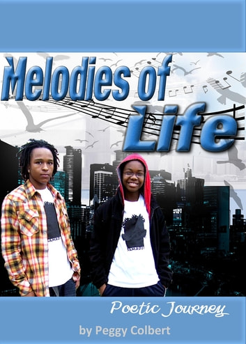 Melodies of Life ebook by Peggy Colbert