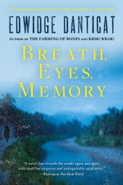 Breath, Eyes, Memory ebook by Edwidge Danticat