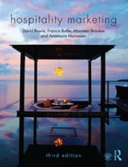 Hospitality Marketing ebook by David Bowie,Francis Buttle,Maureen Brookes,Anastasia Mariussen