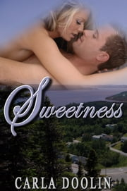 Sweetness ebook by Carla Doolin