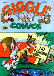 Giggle Comics, Number 10, No Fishing ebook by Yojimbo Press LLC,American Comics Group
