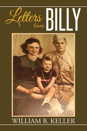 Letters from Billy ebook by William B. Keller