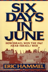Six Days In June ebook by Eric Hammel