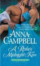 A Rake's Midnight Kiss ebook by Anna Campbell