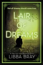 Lair of Dreams - A Diviners Novel eBook von Libba Bray