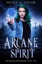 Arcane Spirit ebook by