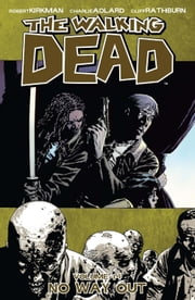The Walking Dead, Vol. 14 ebook by Robert Kirkman,Charlie Adlard,Cliff Rathburn