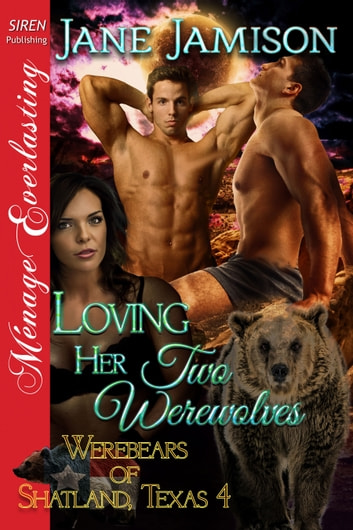 Loving Her Two Werewolves ebook by Jane Jamison