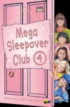 Mega Sleepover 4 (The Sleepover Club) ebook by Fiona Cummings, Narinder Dhami