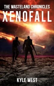 Xenofall ebook by Kyle West