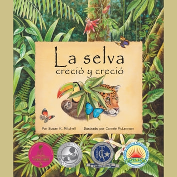 La selva creció y creció audiobook by Susan K. Mitchell,Connie McLennan