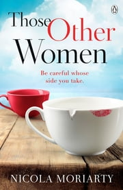 Those Other Women ebook by Nicola Moriarty