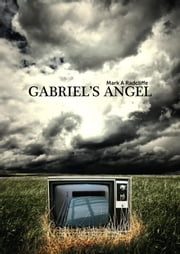Gabriel's Angel ebook by Mark A Radcliffe