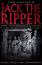 The Mammoth Book of Jack the Ripper ebook by Maxim Jakubowski