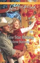 Lone Star Holiday (Mills & Boon Love Inspired) eBook by Jolene Navarro