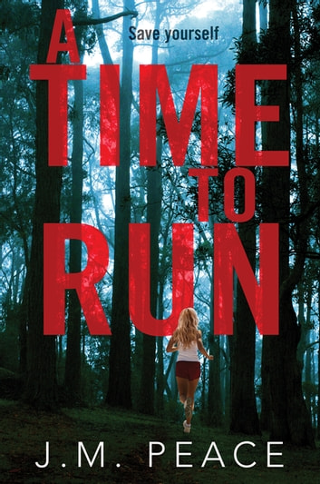 A Time to Run: A Constable Sammi Willis Novel 1 ebook by J.M. Peace