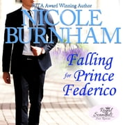 Falling for Prince Federico audiobook by Nicole Burnham