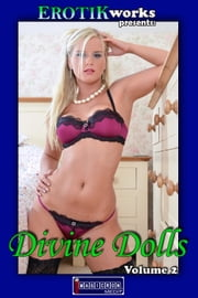 Divine Dolls Vol. 2 - Uncensored and Explicit Nude Picture Book ebook by Mithras Imagicron