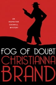 Fog of Doubt ebook by Christianna Brand