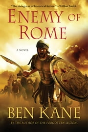 Enemy of Rome - A Novel ebook by Ben Kane