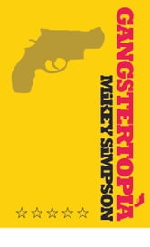 Gangstertopia ebook by Mikey Robert Simpson