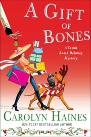 A Gift of Bones ebook by Carolyn Haines