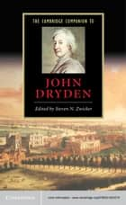 The Cambridge Companion to John Dryden ebook by Steven N. Zwicker