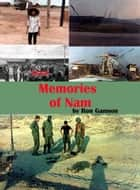 Memories of Nam ebook by Ron Gannon