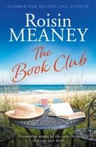The Book Club ebook by Roisin Meaney
