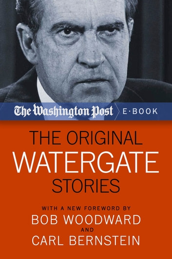 The Original Watergate Stories ebook by The Washington Post