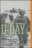 D-Day eBook by Martin Gilbert