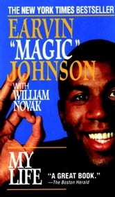 My Life ebook by Earvin Magic Johnson