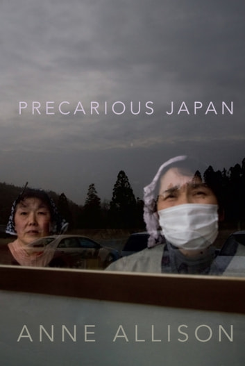 Precarious Japan ebook by Anne Allison