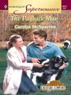 The Payback Man ebook by Carolyn McSparren