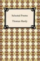 Selected Poems ebook by Thomas Hardy