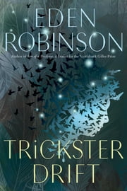 Trickster Drift ebook by Eden Robinson