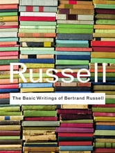 The Basic Writings of Bertrand Russell ebook by Bertrand Russell