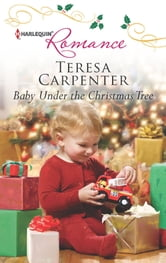 Baby Under the Christmas Tree ebook by Teresa Carpenter