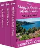 The Maggie Newberry Mysteries: 1,2,3 ebook by Susan Kiernan-Lewis