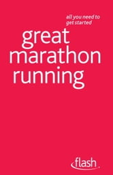 Great Marathon Running: Flash ebook by Tim Rogers