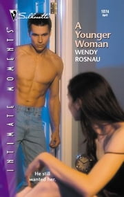 A Younger Woman ebook by Wendy Rosnau