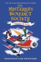 The Mysterious Benedict Society and the Riddle of Ages eBook by Trenton Lee Stewart, Manu Montoya