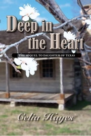 Deep in The Heart ebook by Celia Hayes