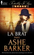 La Brat ebook by Ashe Barker