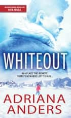 Whiteout ebook by Adriana Anders