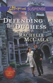 Defending the Duchess ebook by Rachelle McCalla
