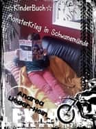 Monsterkrieg in Schwanemünde ebook by Andrea Lieder-Hein