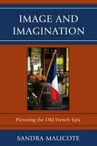 Image and Imagination ebook by Sandra Malicote