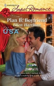 Plan B: Boyfriend ebook by Ellen Hartman